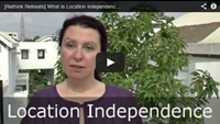 Video : What does 'location independence' really mean to you?