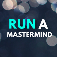 Click for our Mastering Mastermind Program
