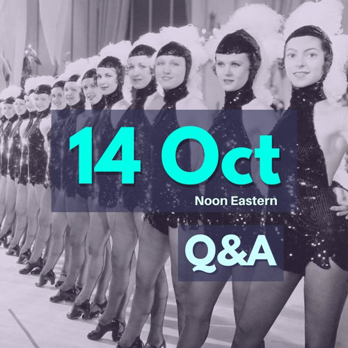 Q&A Oct 14th 2020, Noon Eastern