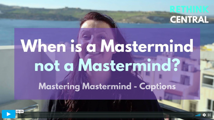 Postcards from Rethink Central | When is a Mastermind not a Mastermind? - Captioned