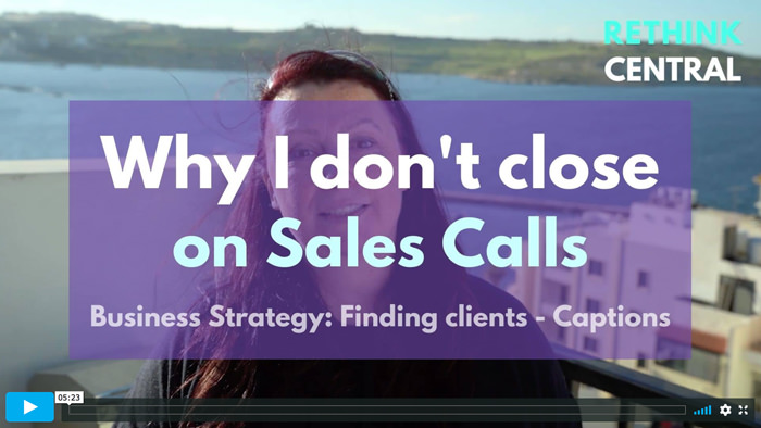 Postcards from Rethink Central | Why I don't close on Sales Calls | Captioned