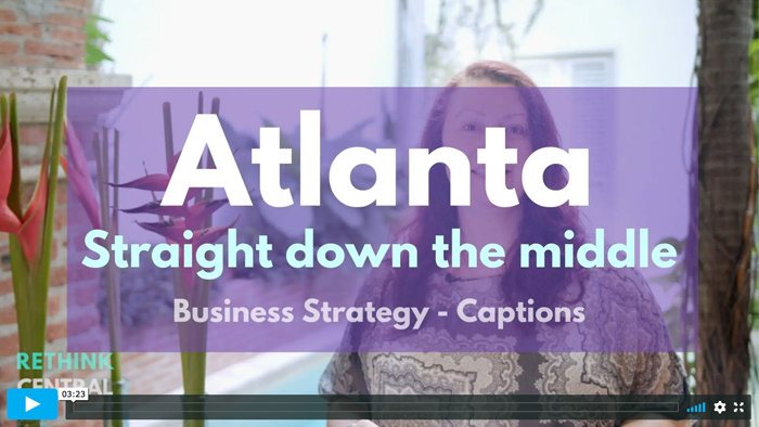 Postcards from Rethink Central | Atlanta - Straight down the middle | Captioned