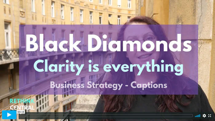 Postcards from Rethink   Black Diamonds - Clarity is everything   Captioned