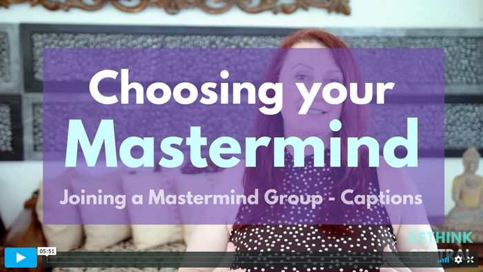 Postcards from Rethink Central   Choosing your Mastermind   Captioned
