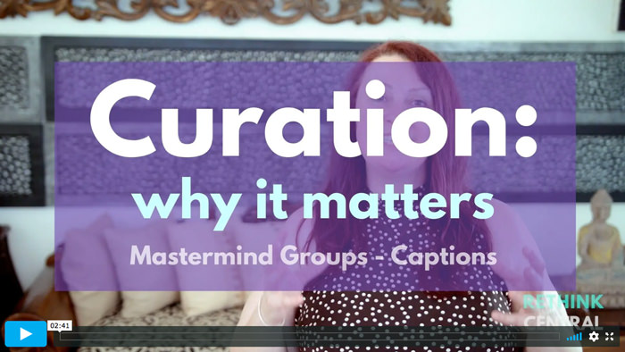 Postcards from Rethink Central | Curation and why it matters | Captioned